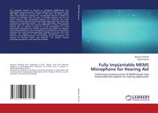 Bookcover of Fully Implantable MEMS Microphone for Hearing Aid