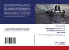 Bookcover of Stereoselective Total Synthesis of Natural Products