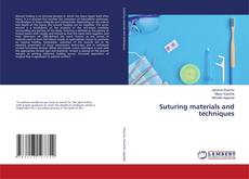 Bookcover of Suturing materials and techniques