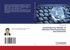 Bookcover of Contemporary Models of Wireless Communications and Networks