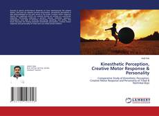 Bookcover of Kinesthetic Perception, Creative Motor Response & Personality