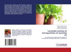 Portada del libro de Larvicidal activity of microparticles of essential oil