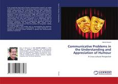 Communicative Problems in the Understanding and Appreciation of Humour kitap kapağı