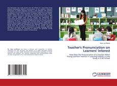 Bookcover of Teacher's Pronunciation on Learners' Interest