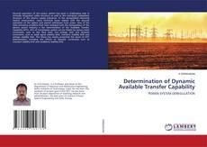 Portada del libro de Determination of Dynamic Available Transfer Capability
