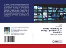 Investigative Study on Energy Optimization on Smart Grid kitap kapağı