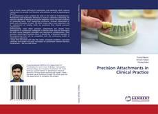 Bookcover of Precision Attachments in Clinical Practice