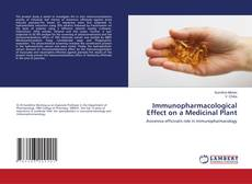 Copertina di Immunopharmacological Effect on a Medicinal Plant