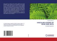 Bookcover of VASCULAR LESIONS OF HEAD AND NECK