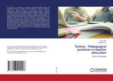 Portada del libro de Techno - Pedagogical practices in teacher education