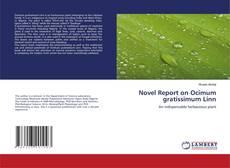 Novel Report on Ocimum gratissimum Linn kitap kapağı