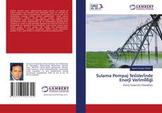 Sulama Pompaj Tesi̇sleri̇nde Enerji̇ Veri̇mli̇li̇ği̇ kitap kapağı