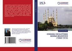 Buchcover von OSMANLI DEVLETİ'NDE ADANA BELEDİYESİ (1868-1914)