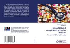 Bookcover of HUMAN RESOURCE MANAGEMENT IN PHARMA INDUSTRY