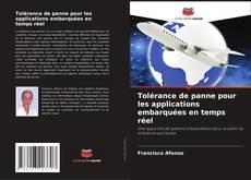 Bookcover of Tolérance de panne pour les applications embarquées en temps réel