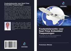 Portada del libro de Foutentolerantie voor Real-Time Embedded Toepassingen