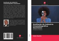 Couverture de Avaliação da Indústria Cinematográfica Queniana:
