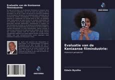 Bookcover of Evaluatie van de Keniaanse filmindustrie: