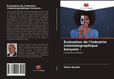 Bookcover of Évaluation de l'industrie cinématographique kenyane :