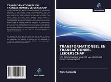 Bookcover of TRANSFORMATIONEEL EN TRANSACTIONEEL LEIDERSCHAP