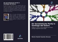 Обложка De Socialistische Partij in Santiago del Estero