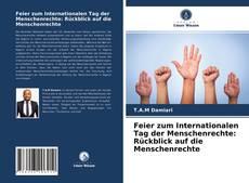 Feier zum Internationalen Tag der Menschenrechte: Rückblick auf die Menschenrechte的封面
