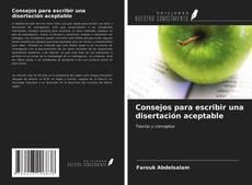 Bookcover of Consejos para escribir una disertación aceptable