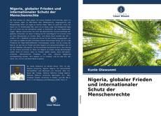 Обложка Nigeria, globaler Frieden und internationaler Schutz der Menschenrechte