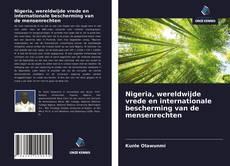Bookcover of Nigeria, wereldwijde vrede en internationale bescherming van de mensenrechten