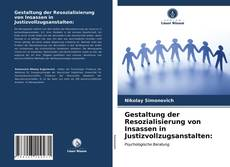 Capa do livro de Gestaltung der Resozialisierung von Insassen in Justizvollzugsanstalten: