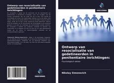 Capa do livro de Ontwerp van resocialisatie van gedetineerden in penitentiaire inrichtingen:
