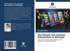 Bookcover of Der Einsatz von sozialen Netzwerken in Startups