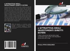 L'ATTRATTIVA DEGLI INVESTIMENTI DIRETTI ESTERI kitap kapağı