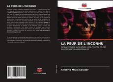 Bookcover of LA PEUR DE L'INCONNU