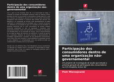 Borítókép a  Participação dos consumidores dentro de uma organização não-governamental - hoz