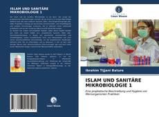 Bookcover of ISLAM UND SANITÄRE MIKROBIOLOGIE 1
