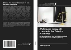 Buchcover von El derecho mercantil común de los Estados Miembros