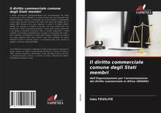 Portada del libro de Il diritto commerciale comune degli Stati membri