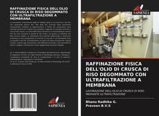 Couverture de RAFFINAZIONE FISICA DELL'OLIO DI CRUSCA DI RISO DEGOMMATO CON ULTRAFILTRAZIONE A MEMBRANA
