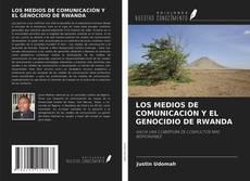 Bookcover of LOS MEDIOS DE COMUNICACIÓN Y EL GENOCIDIO DE RWANDA