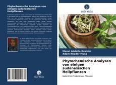 Buchcover von Phytochemische Analysen von einigen sudanesischen Heilpflanzen