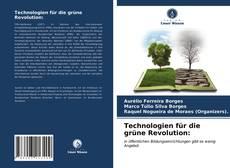 Обложка Technologien für die grüne Revolution: