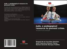 Judo, a pedagogical resource to prevent crime. kitap kapağı