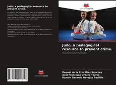 Обложка Judo, a pedagogical resource to prevent crime.