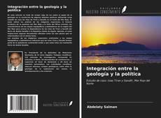Integración entre la geología y la política kitap kapağı