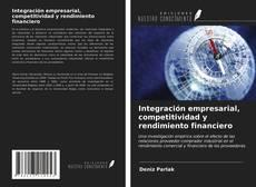 Capa do livro de Integración empresarial, competitividad y rendimiento financiero