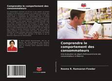 Comprendre le comportement des consommateurs kitap kapağı