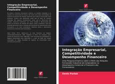 Capa do livro de Integração Empresarial, Competitividade e Desempenho Financeiro