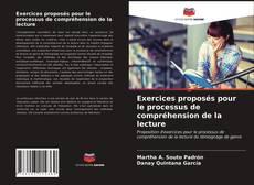 Borítókép a  Exercices proposés pour le processus de compréhension de la lecture - hoz