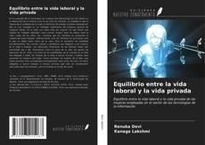 Bookcover of Equilibrio entre la vida laboral y la vida privada